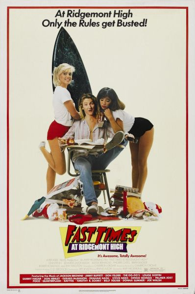 "Movie poster of ""Fast Times at Ridgemont High"""