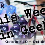 This Week in Geek header for October 10, 2016