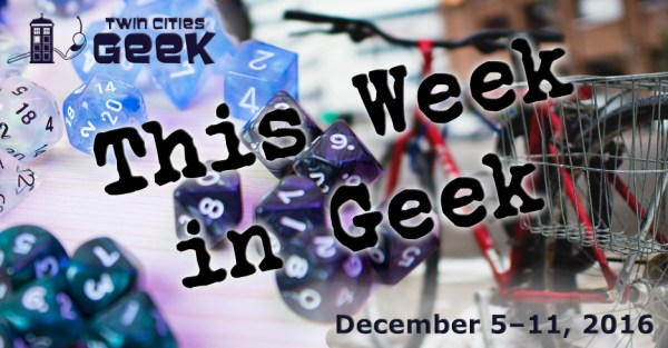 This Week in Geek header for the week of December 5, 2016