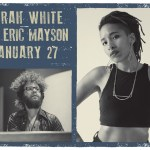 Banner for Sarah White featuring Eric Mayson, January 27