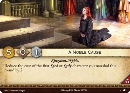 "The ""A Noble Cause"" plot card from A Game of Thrones: The Card Game Second Edition"