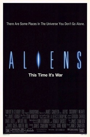 Poster for Aliens. Tagline: There are some places in the universe you don't go alone. This time it's war.