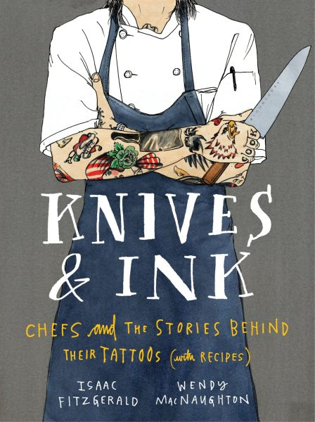 The jacket for Knives & Ink, which has the torso of a chef in a chef's jacket, apron, arms folded to show off tattoos, holding a knife, and the title for Knives & Ink