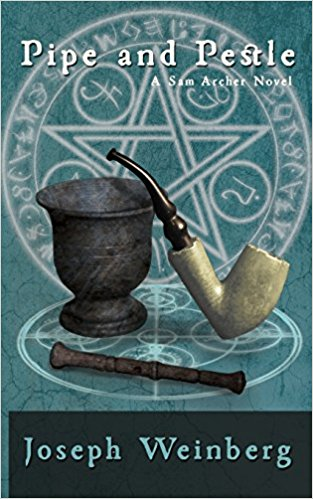 Pipe and Pestle: A Sam Archer Novel