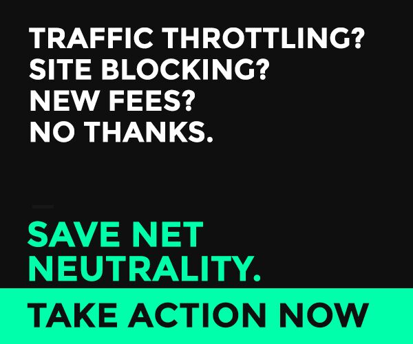 Save Net Neutrality. Take action now.