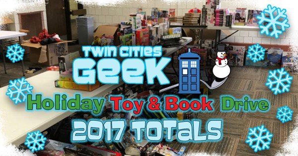 Twin Cities Geek Holiday Toy & Book Drive 2017 Totals