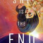 "Image shows a book cover with big font titled ""She is the End"""