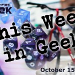 This Week in Geek 10-15
