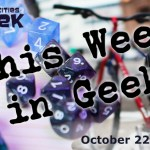 This Week in Geek 10-22