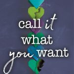 cover of Call It What You Want by Brigid Kemmerer