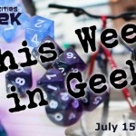 Header for This Week in Geek 7/15