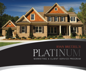 Photo of 2-story home with text: Ryan Bretzel's Platinum Marketing and Client Service Program