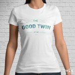 Custom The Good Twin T-shirt White
