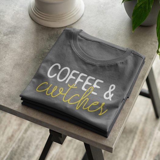 coffee and cwtches t shirt