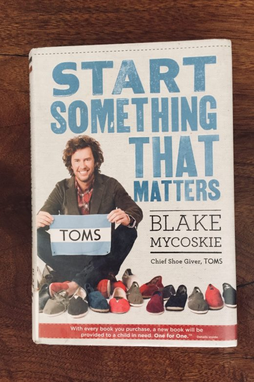Start Something That Matters - Blake Mycoskie