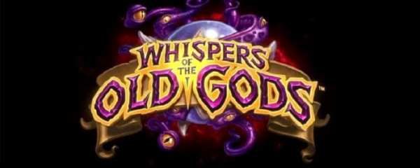whispers of the old gods, release date, hearthstone