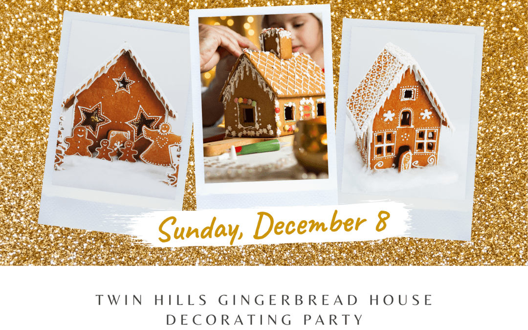 Twin Hills Gingerbread House Decorating Party