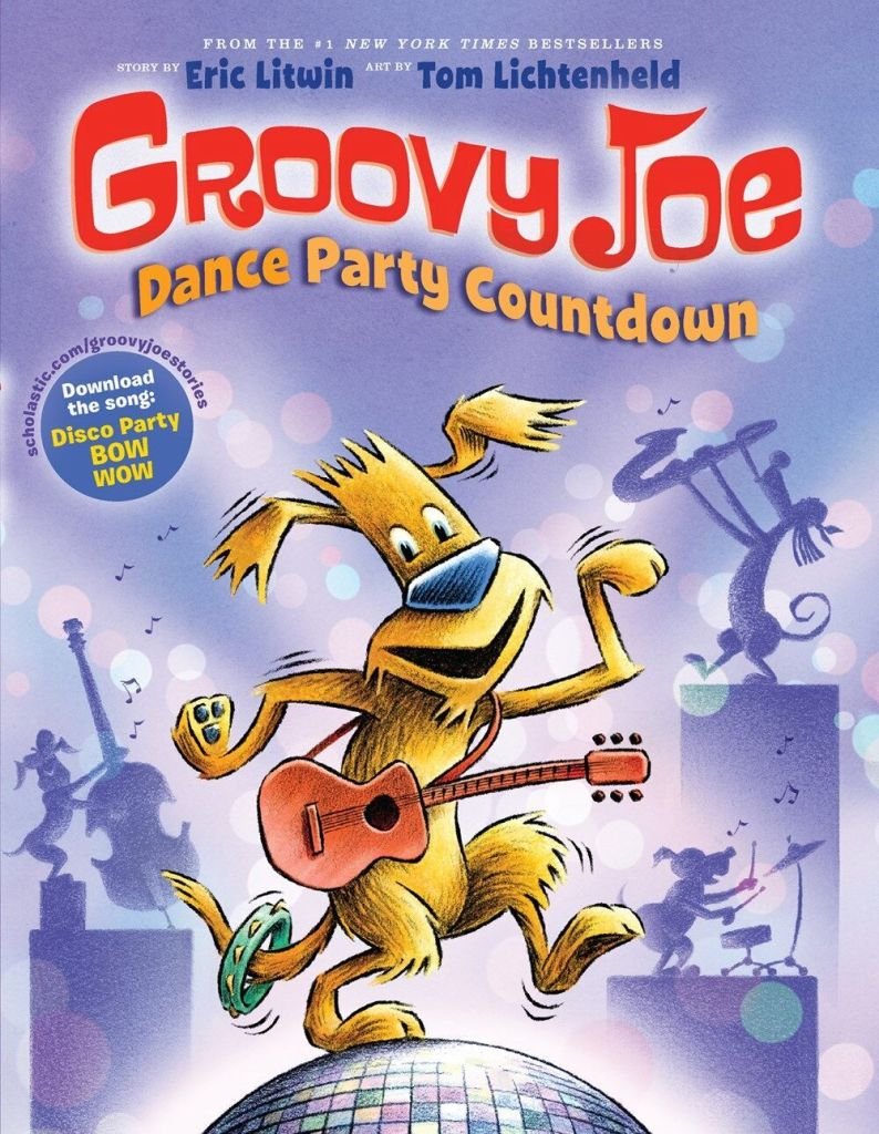 Groovy Joe: Dance Party Countdown book by Eric Litwin