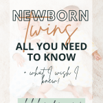 what to know about the first month with twins