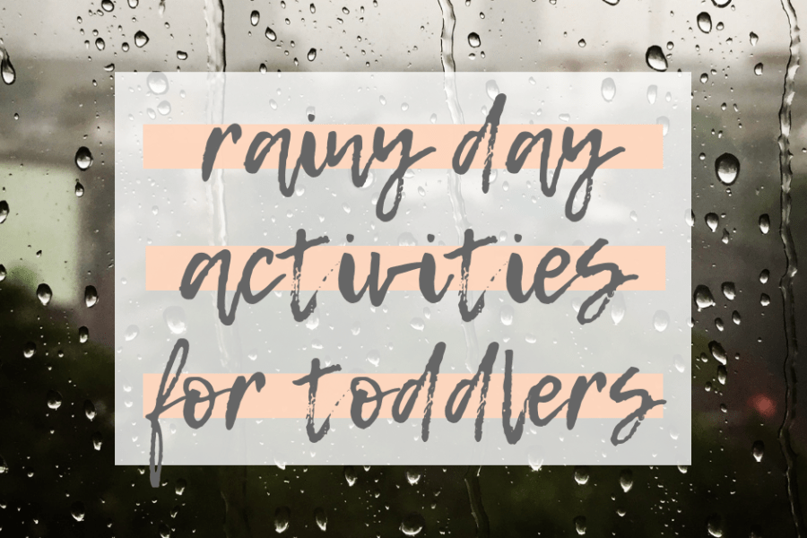 cheap and creative list of rainy day activities for kids and toddlers all at home