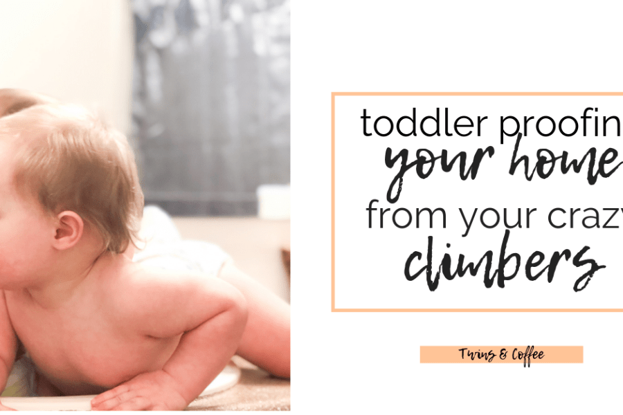 I think we can all agree toddlers are insane. Especially toddlers that climb and get into everything. Here is my list of toddler proofing hacks for keeping some of the chaos at bay, at least for a few hours!