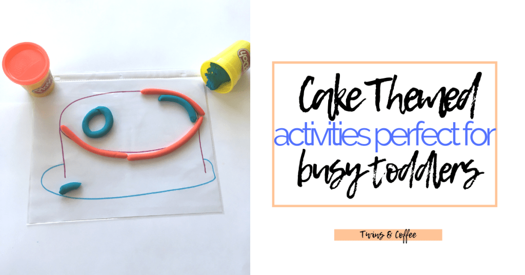 Cake themed activities perfect for busy toddlers