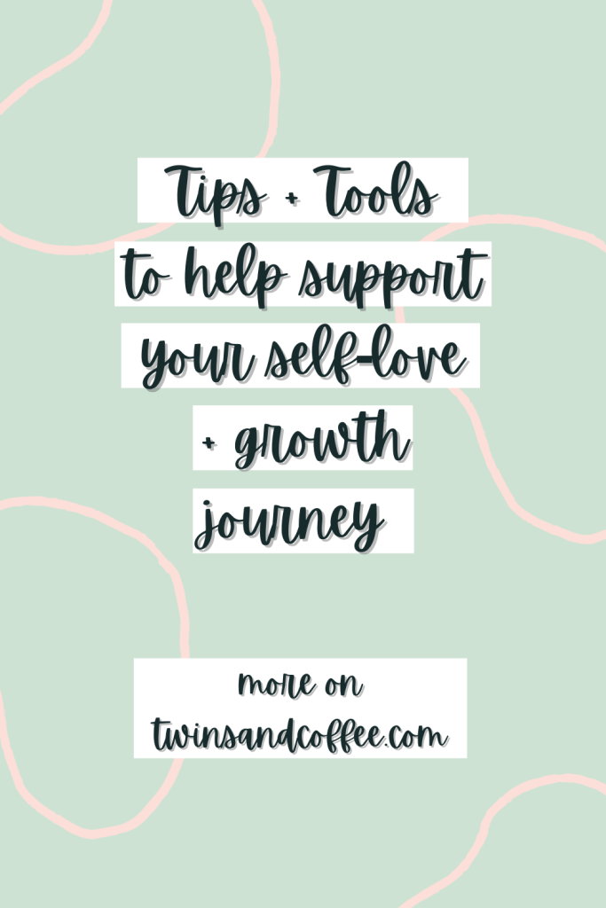 tips and tools for supporting your self love mental health journey