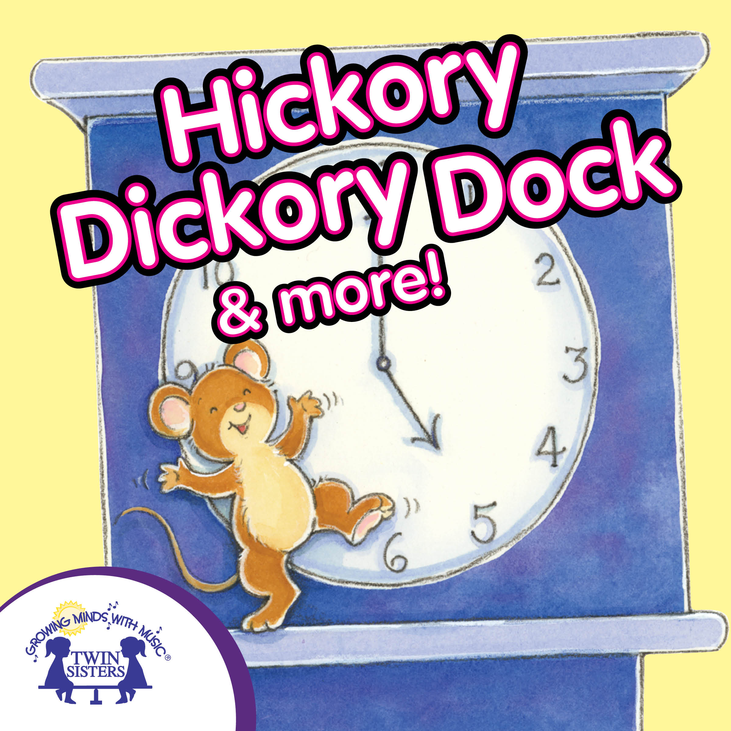 Hickory Dickory Dock Amp More