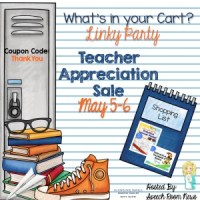 Linky Party For The Teacher Appreciation Sale 5-5-2015 and 5-6-2015!