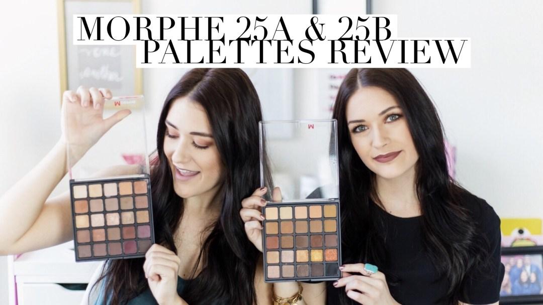 Morphe 25A & 25B Palettes Review   Twinspiration