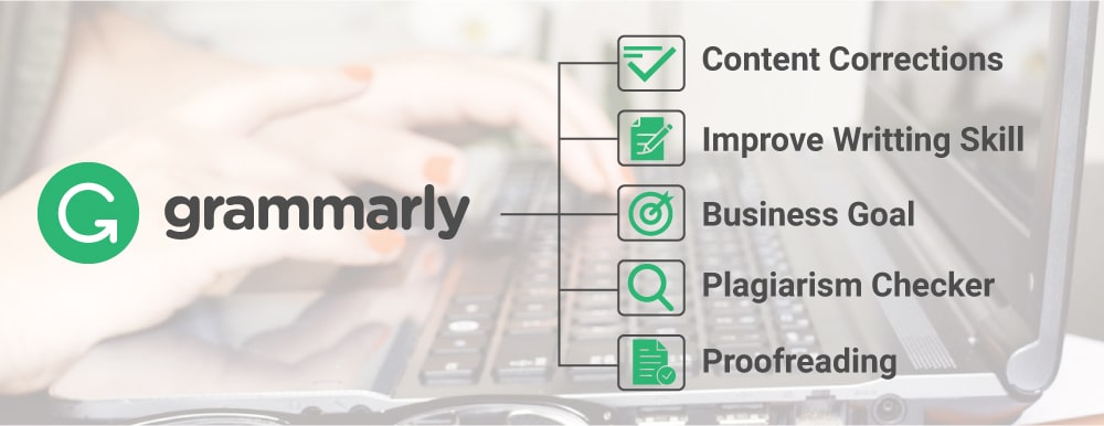 Benefits And Features Of Grammarly Software Tool