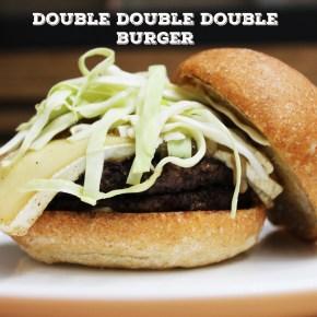 Double Double Double Burger