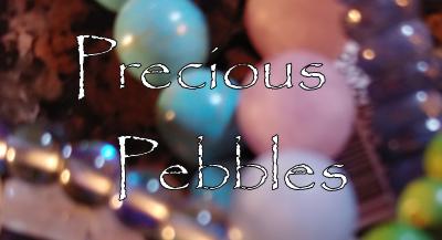 Precious-Pebbles