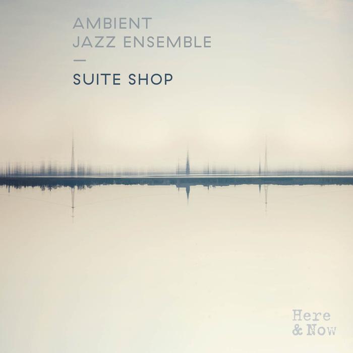 Suite Shop by Ambient Jazz Ensemble