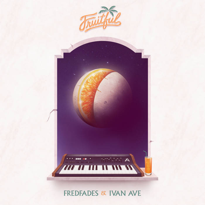 Fredfades & Ivan Ave - Fruitful