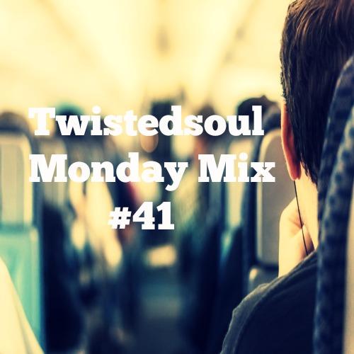 Twistedsoul Monday Mix #41