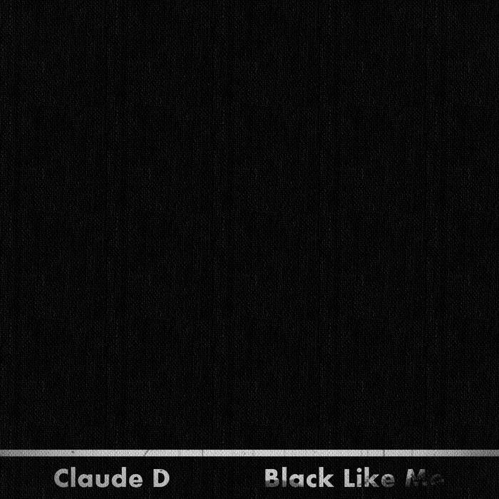 Claude D - Black Like Me