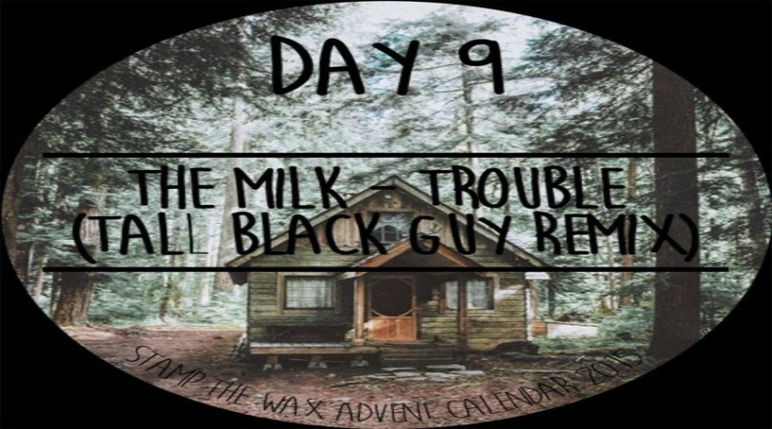 The Milk - Trouble Gonna Bring Me Down (Tall Black Guy Remix)
