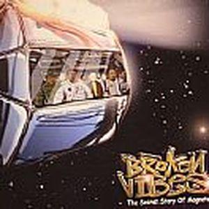 BROKEN VIBES - The Secret Story Of Magneto
