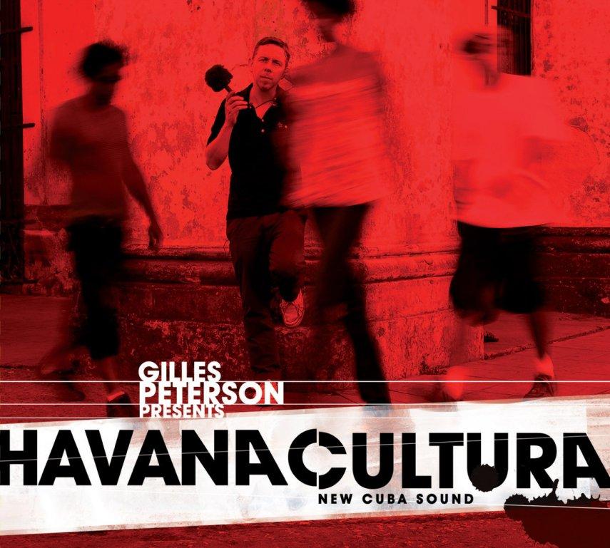 Gilles Peterson Presents Havana Cultura