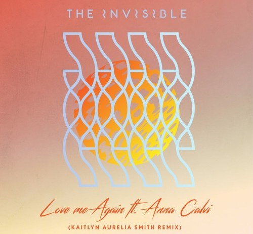 The Invisible – Love Me Again feat. Anna Calvi (Kaitlyn Aurelia Smith Remix)