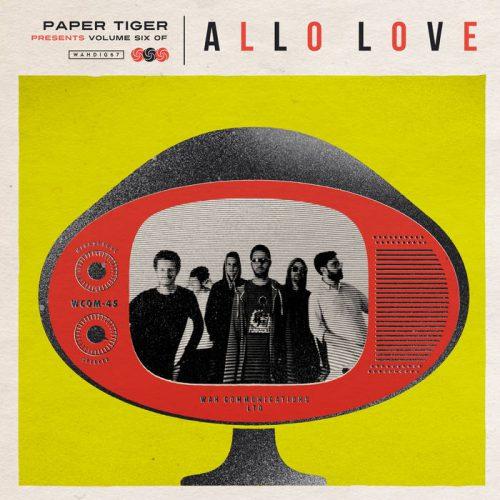 Allo Love- Volume Six by Wah Wah 45s