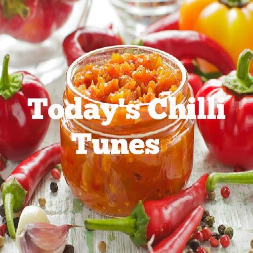 Today's Chilli Tunes