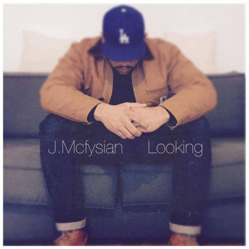 J. Mcfysian - Looking