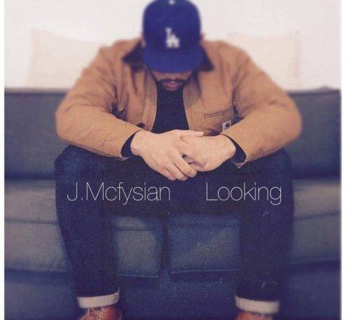 J. Mcfysian - Looking