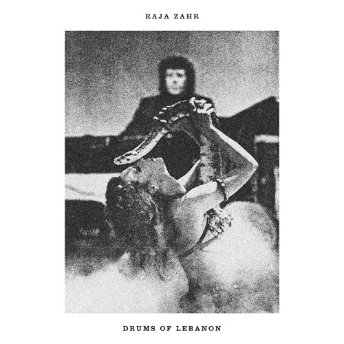Raja Zahr ‎– Drums Of Lebanon