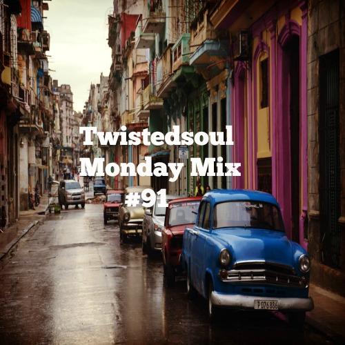 Twistedsoul Monday Mix #91