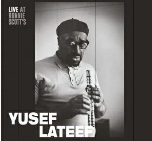 The Rewind No 48 :Yusef Lateef Live at Ronnie Scott
