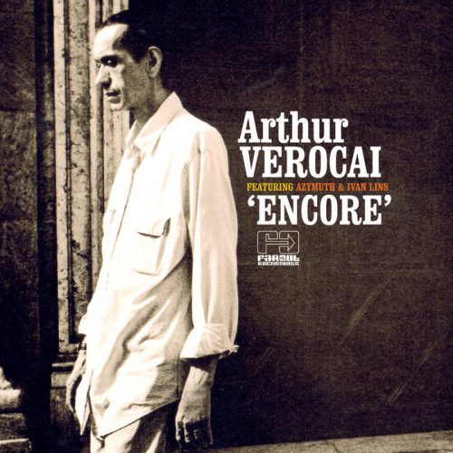 Arthur Verocai's Encore