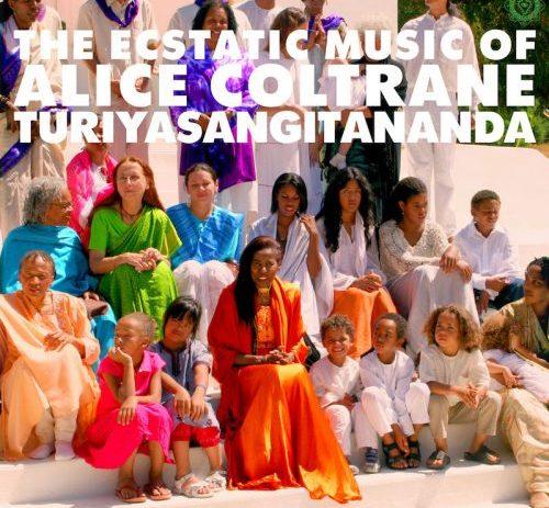 World Spirituality Classics, Volume 1: The Ecstatic Music of Alice Coltrane Turiyasangitananda,
